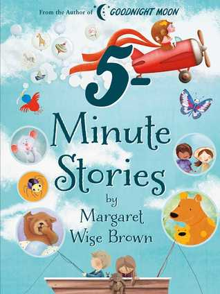 Book Cover of Margaret Wise Brown 5-Minute Stories