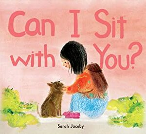 Can I Sit with You?