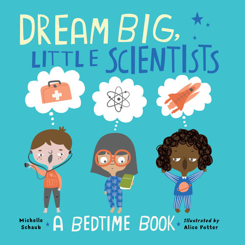 Dream Big Little Scientists Book Cover Image