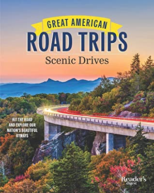 Great American Road Trips Scenic Drives