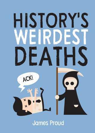 Historys Weirdest Deaths Book Cover Image