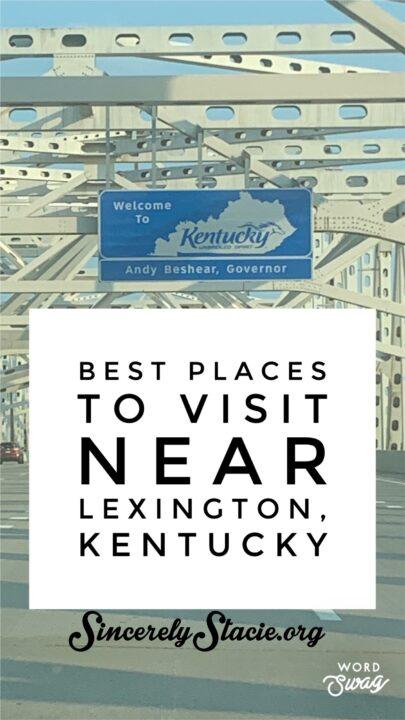 Lexington Kentucky Vacation