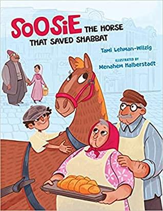 Soosie the Horse that Saved Shabbat