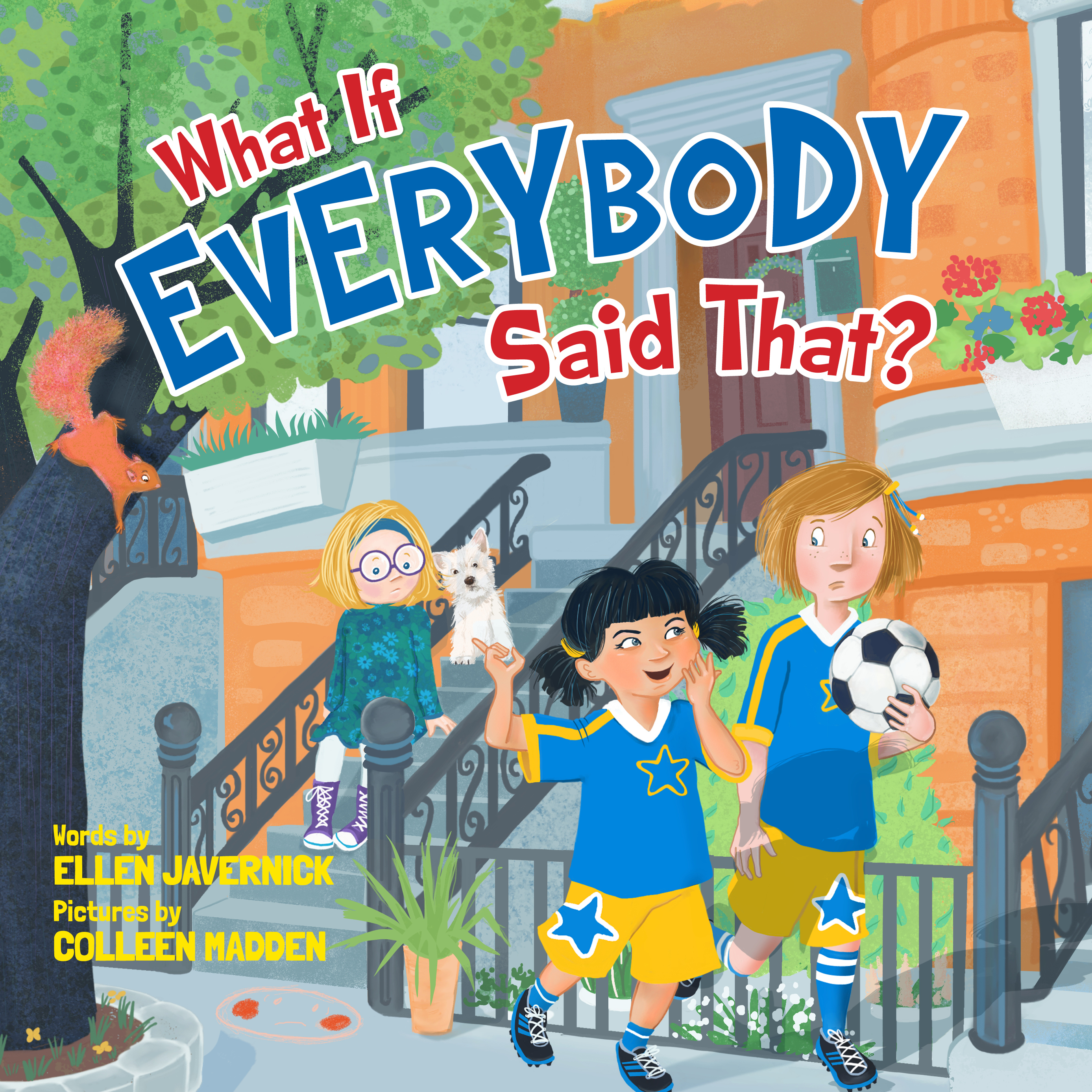 What If Everybody Said That Cover