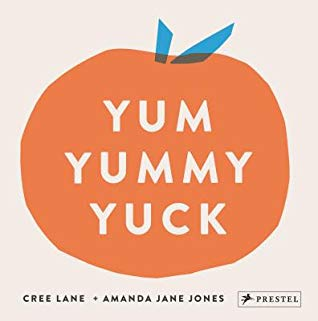 Yum Yummy Yuck Book Cover