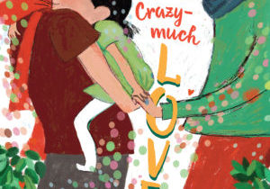 Cover Image of A Crazy Much Love