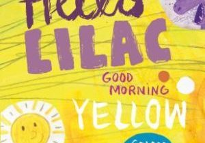 Hello Lilac Good Morning Yellow