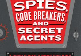 Spies-Code-breakers-and-Secret-Agents