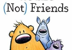 We Are Not Friends childrens book cover
